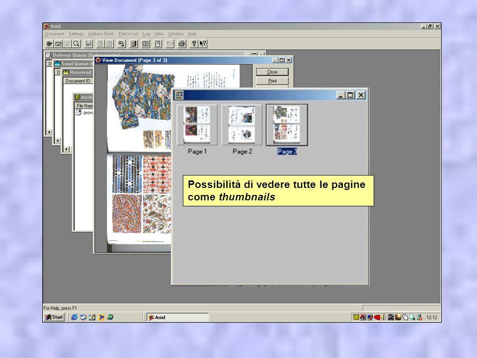 * Inserire o eliminare pagine nei documenti acquisiti (senza essere costretti ad effettuare nuovamente la scansione) * Selezionare solo un intervallo di pagine da stampare