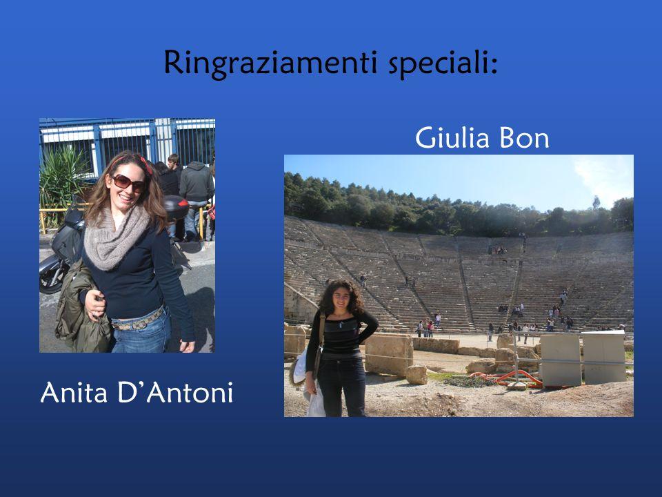 Ringraziamenti speciali: Giulia Bon & Anita DAntoni