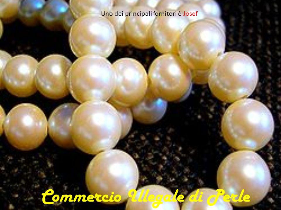 La Perla Barocca Famoso è il commercio illegale di perle dal Pakistan, dove le perle si trovano comunemente sulle spiagge
