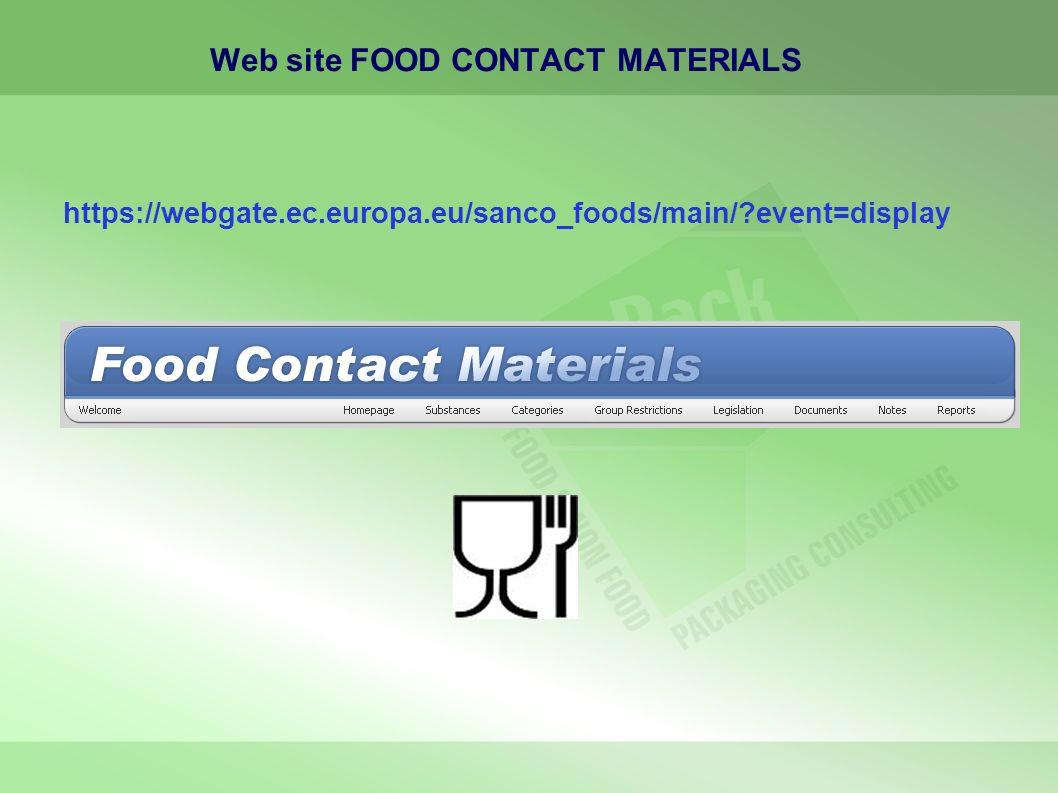 Web site FOOD CONTACT MATERIALS https://webgate.ec.europa.eu/sanco_foods/main/?event=display