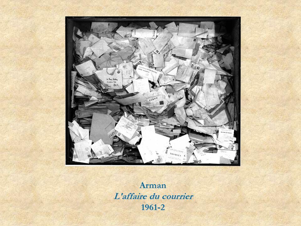 Arman L affaire du courrier 1961-2