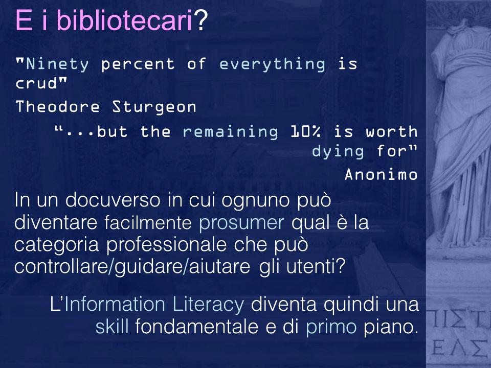 E i bibliotecari.