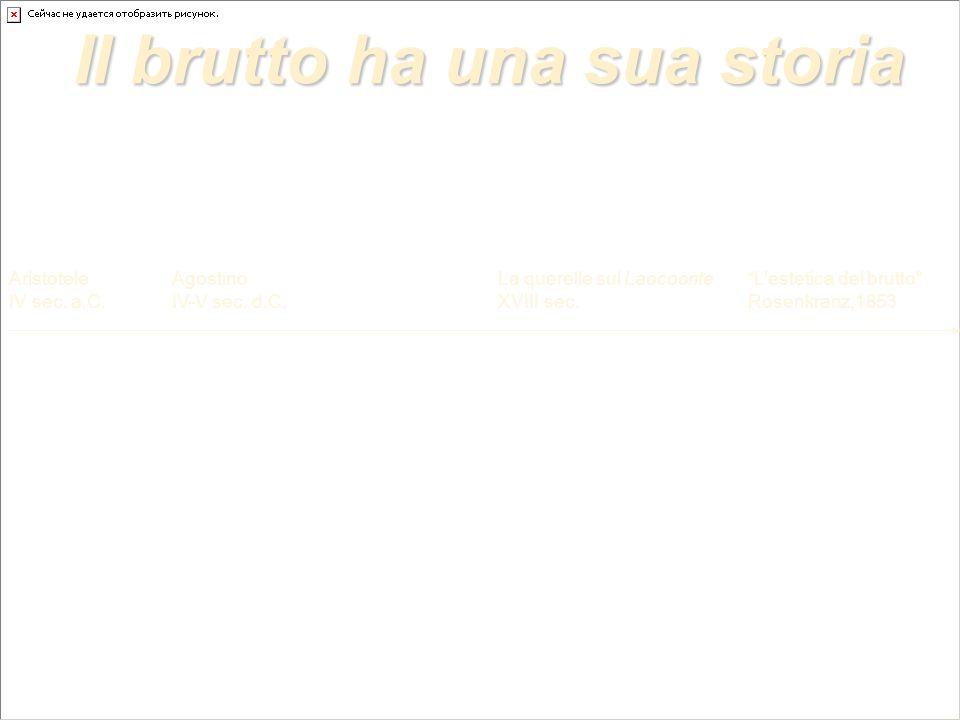Il brutto ha una sua storia Aristotele IV sec. a.C.