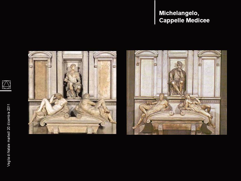 Veglia di Natale martedì 20 dicembre 2011 Michelangelo, LA NOTTE COME LA LUNA