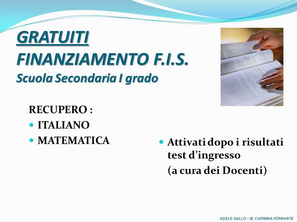 GRATUITI FINANZIAMENTO F.I.S.