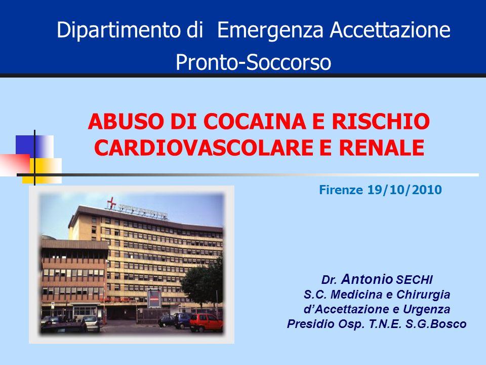 Dipartimento di Emergenza Accettazione Pronto-Soccorso Dr. Antonio SECHI S.C. Medicina e Chirurgia dAccettazione e Urgenza Presidio Osp. T.N.E. S.G.Bo