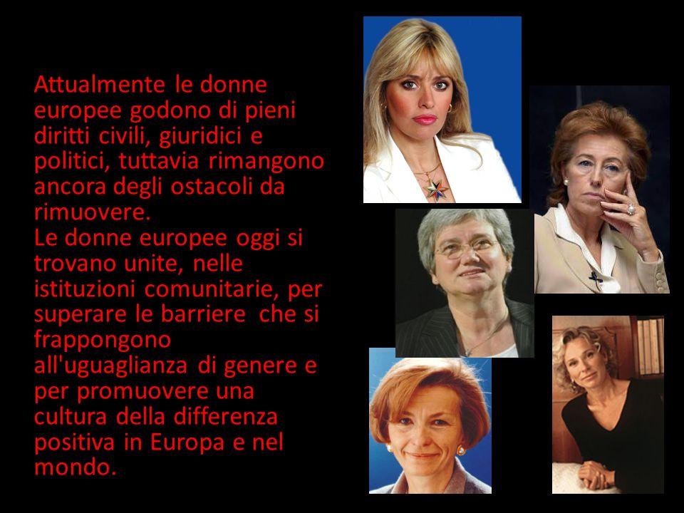Attualmente le donne europee godono di pieni diritti civili, giuridici e politici, tuttavia rimangono ancora degli ostacoli da rimuovere. Le donne eur