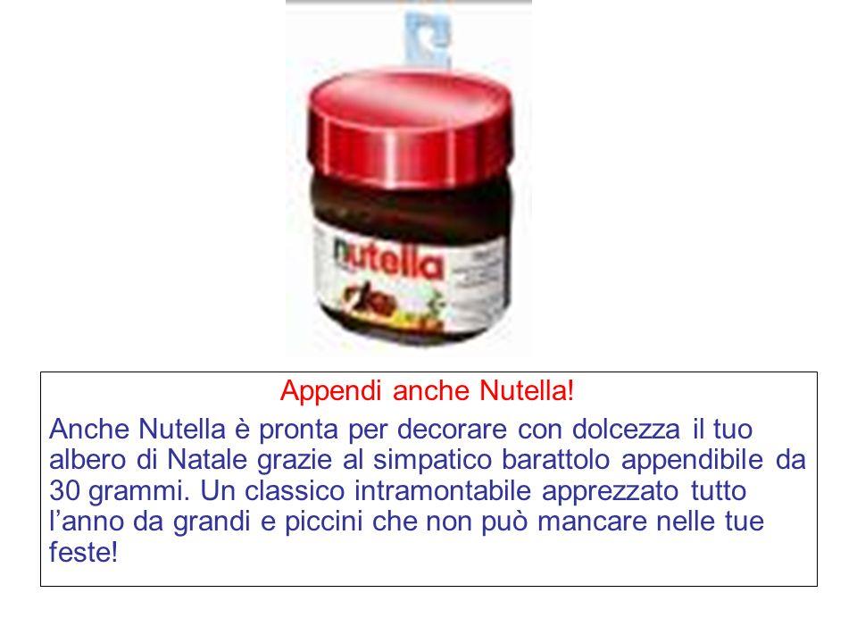 Appendi anche Nutella.