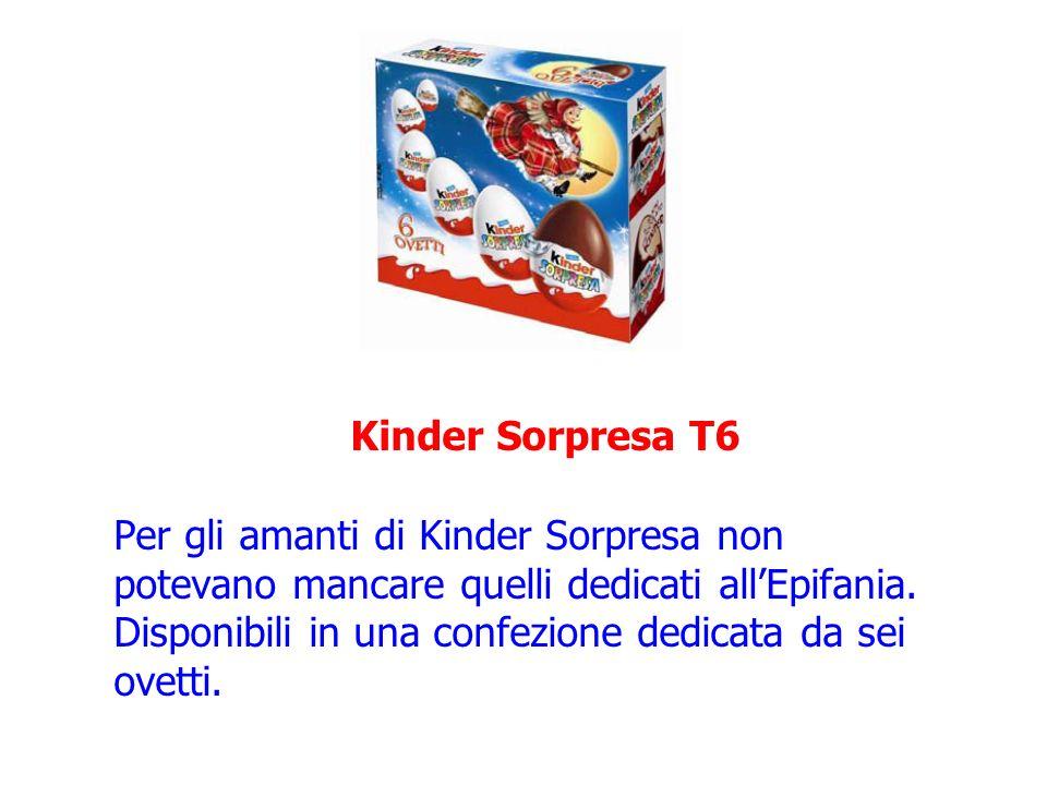 Kinder Sorpresa T6 Per gli amanti di Kinder Sorpresa non potevano mancare quelli dedicati allEpifania. Disponibili in una confezione dedicata da sei o