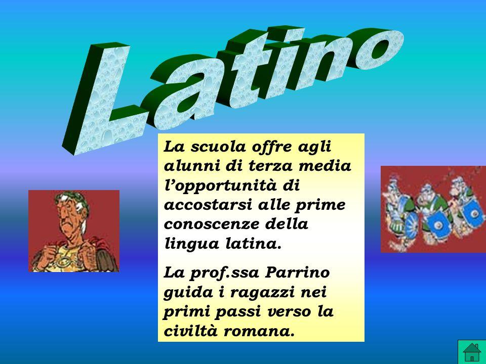 La scuola offre agli alunni di terza media lopportunità di accostarsi alle prime conoscenze della lingua latina.