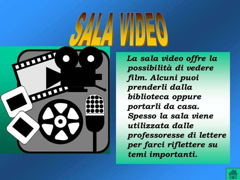 La sala video offre la possibilità di vedere film.