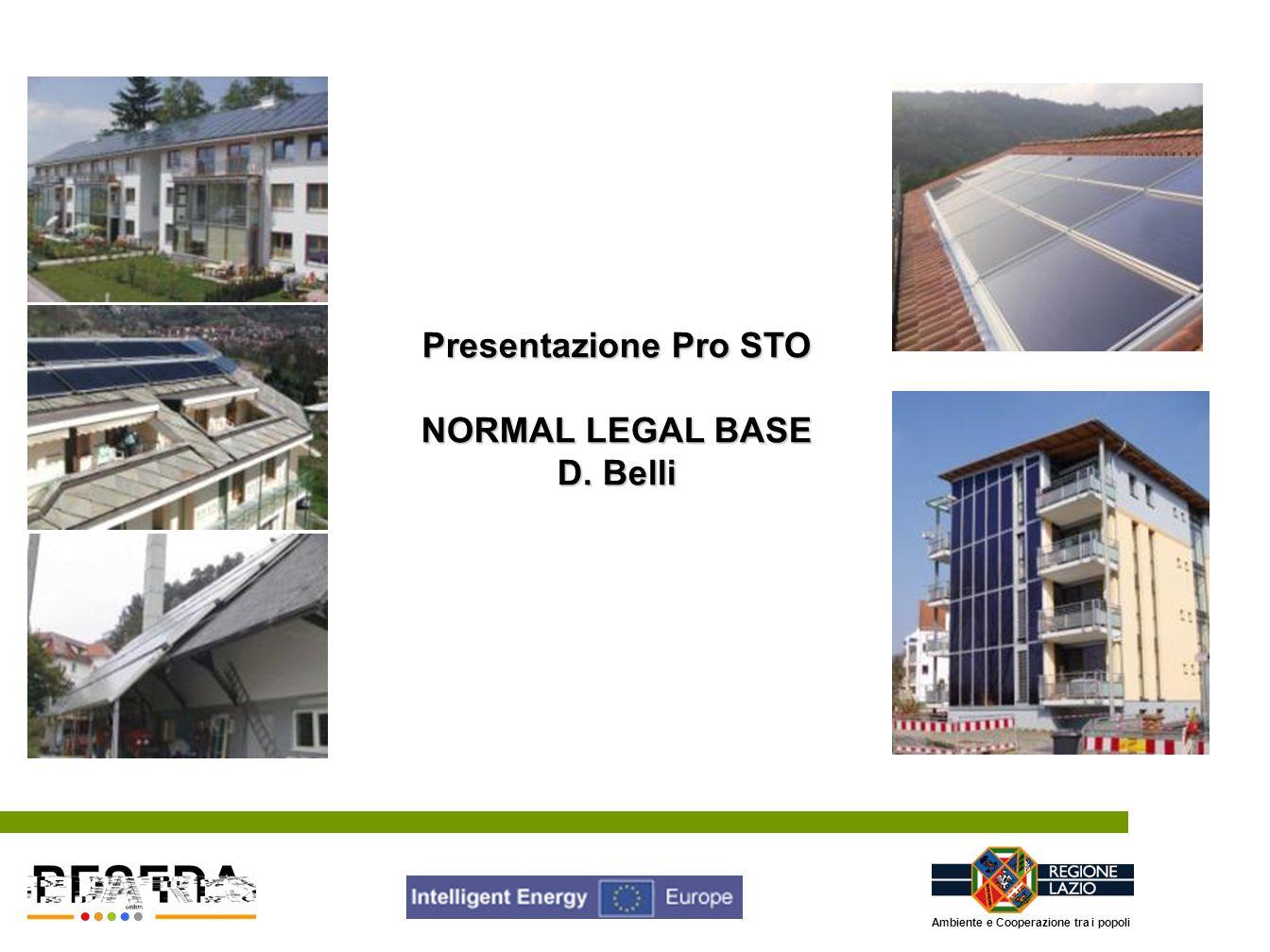 Presentazione Pro STO NORMAL LEGAL BASE D. Belli Ambiente e Cooperazione tra i popoli