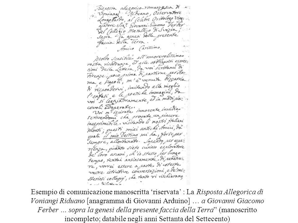 Risposta allegorica Esempio di comunicazione manoscritta riservata : La Risposta Allegorica di Voniangi Riduano [anagramma di Giovanni Arduino] … a Gi