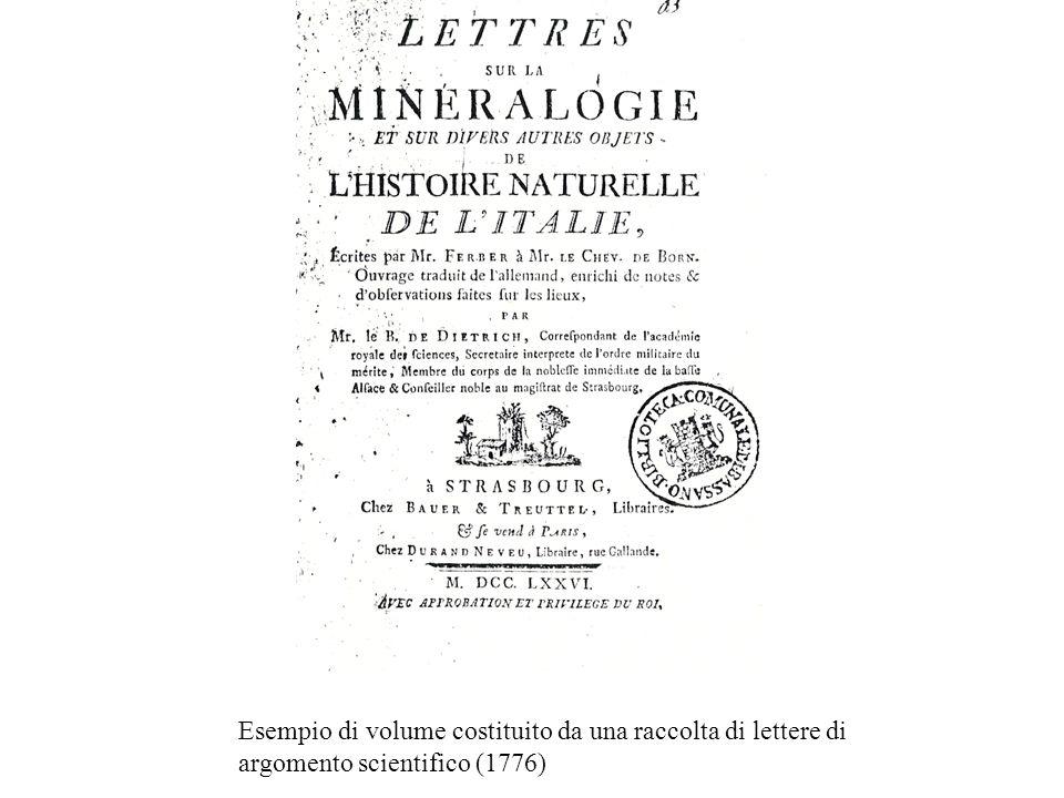 Esempio di volume costituito da una raccolta di lettere di argomento scientifico (1776)