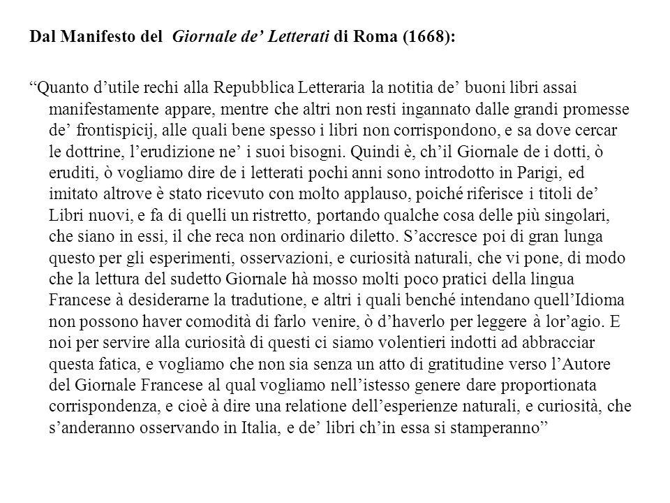 Dal Manifesto del Giornale de Letterati di Roma (1668): Quanto dutile rechi alla Repubblica Letteraria la notitia de buoni libri assai manifestamente
