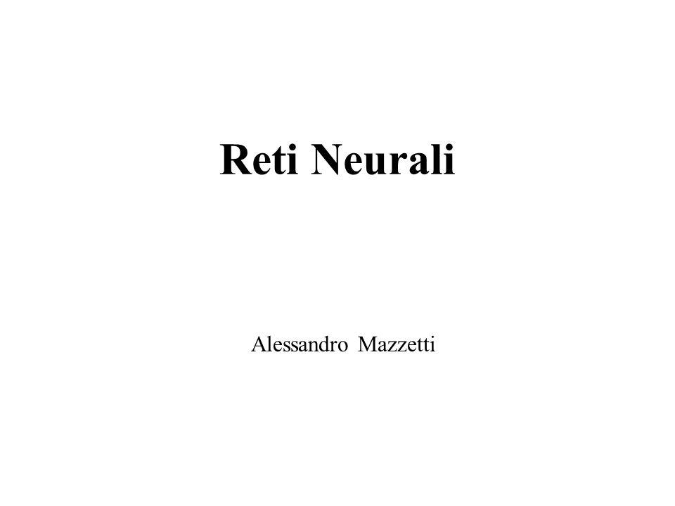 Reti Neurali Alessandro Mazzetti