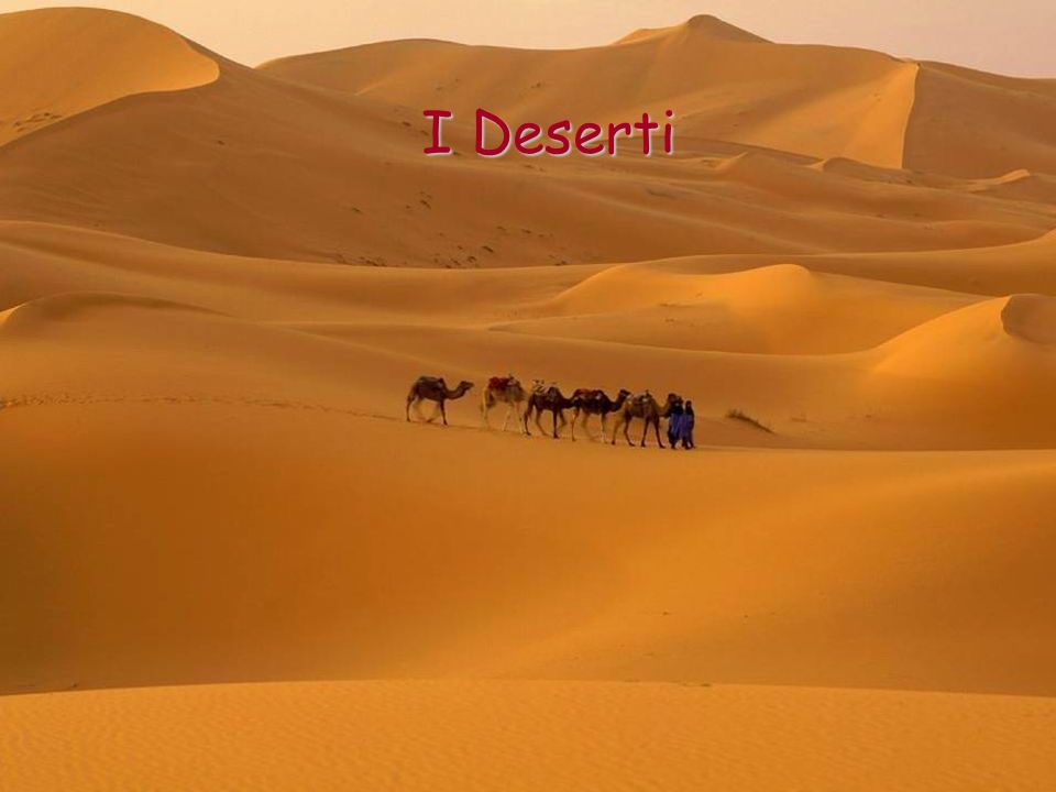 I Deserti