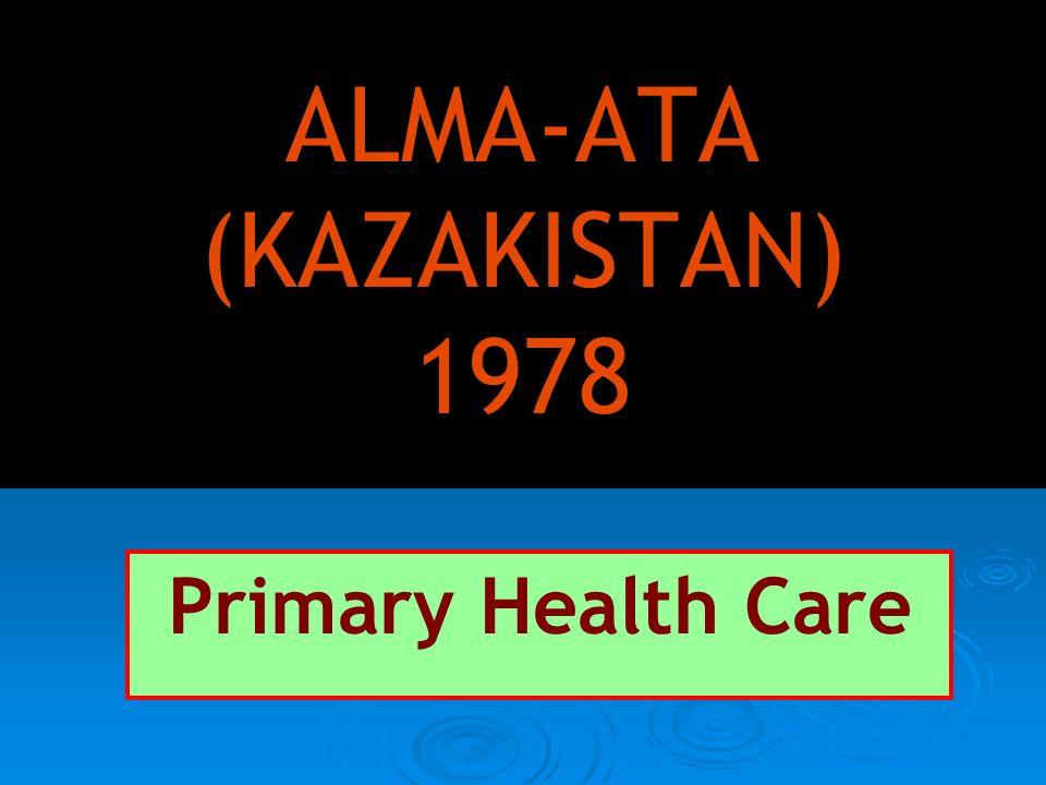 ALMA-ATA (KAZAKISTAN) 1978 Primary Health Care