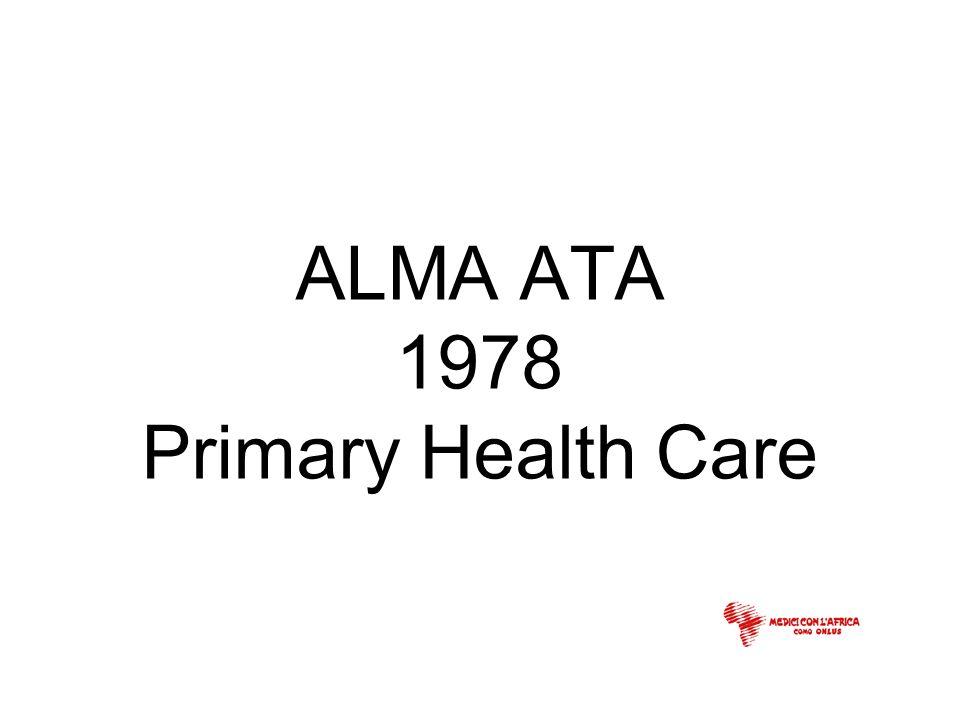 ALMA ATA 1978 Primary Health Care