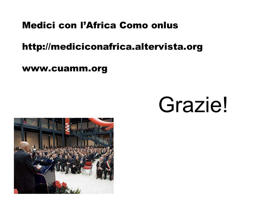 Grazie! Medici con lAfrica Como onlus http://mediciconafrica.altervista.org www.cuamm.org