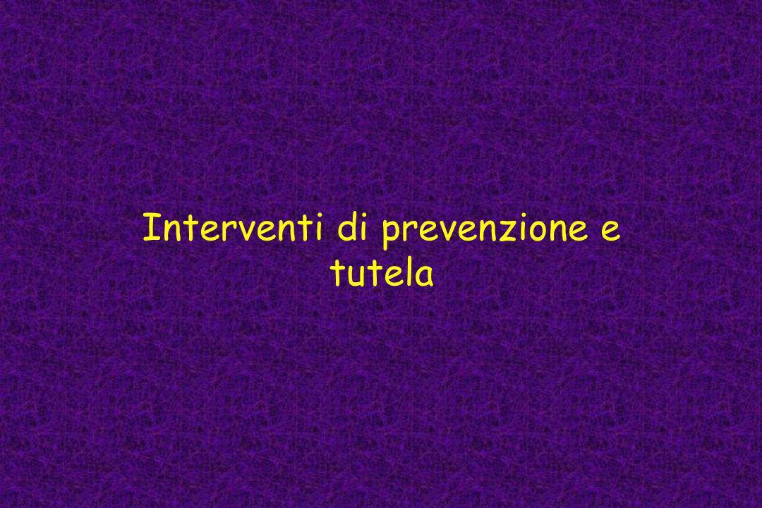 Interventi di prevenzione e tutela