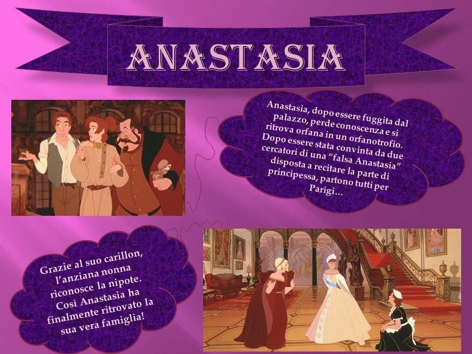 ANASTASIA Anastasia, dopo essere fuggita dal palazzo, perde conoscenza e si ritrova orfana in un orfanotrofio. Dopo essere stata convinta da due cerca