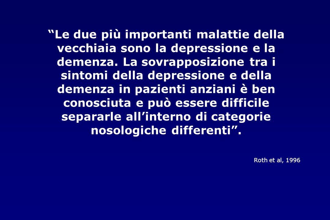 Le due più importanti malattie della vecchiaia sono la depressione e la demenza. La sovrapposizione tra i sintomi della depressione e della demenza in