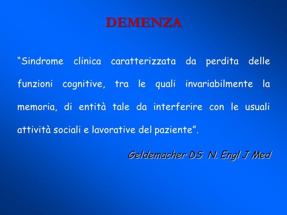 Sindrome clinica caratterizzata da perdita delle funzioni cognitive, tra le quali invariabilmente la memoria, di entità tale da interferire con le usu