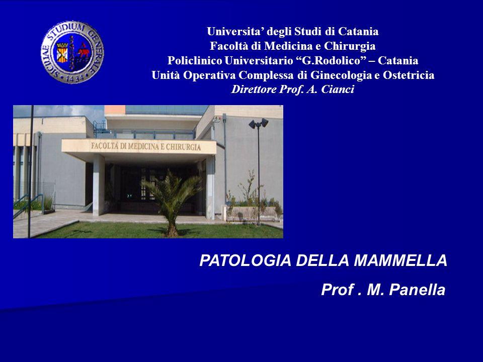 Universita degli Studi di Catania Facoltà di Medicina e Chirurgia Policlinico Universitario G.Rodolico – Catania Unità Operativa Complessa di Ginecolo
