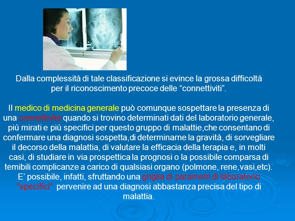 Manifestazioni cliniche delle vasculiti Sintomi generali: febbre, astenia, calo ponderale, ipertensione arteriosa.