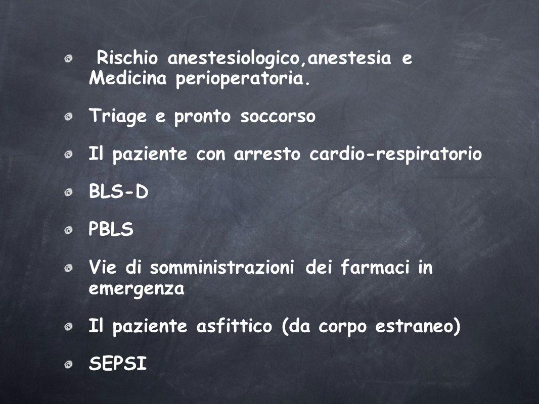 Rischio anestesiologico,anestesia e Medicina perioperatoria.