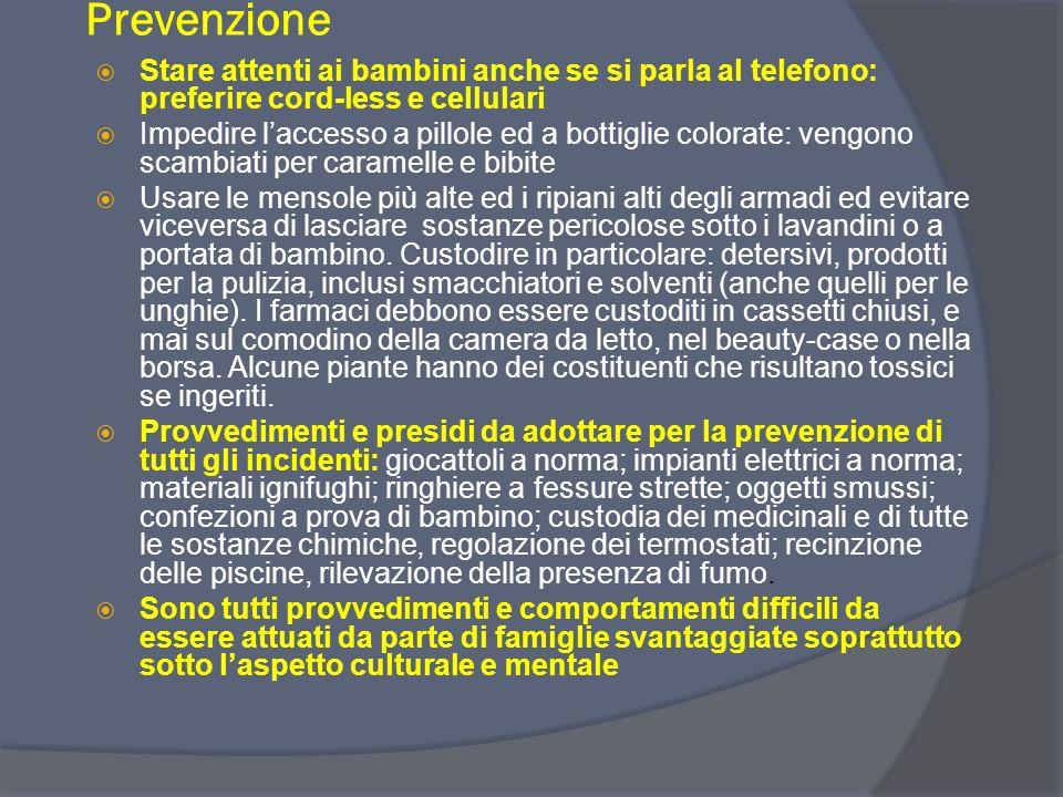 Avvelenamenti In Italia nel 2005 ben 37.000 bambini sono ricorsi a cure mediche per avvelenamenti: 1 ogni 5 ore. Alcuni episodi sono stati mortali e p