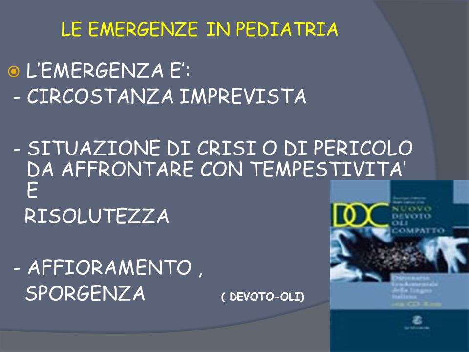 LEMERGENZE IN PEDIATRIA