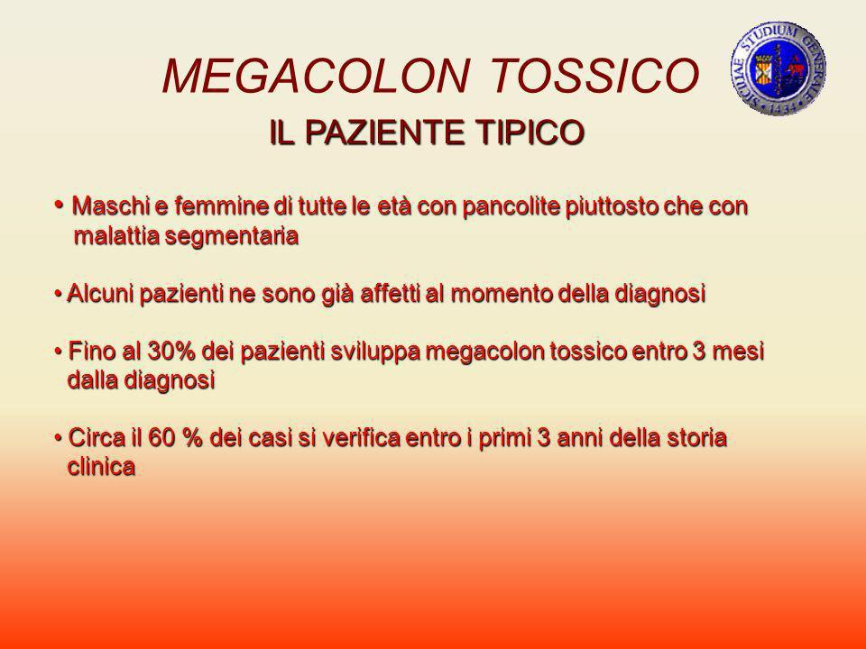 MEGACOLON TOSSICO IL PAZIENTE TIPICO Maschi e femmine di tutte le età con pancolite piuttosto che con Maschi e femmine di tutte le età con pancolite p