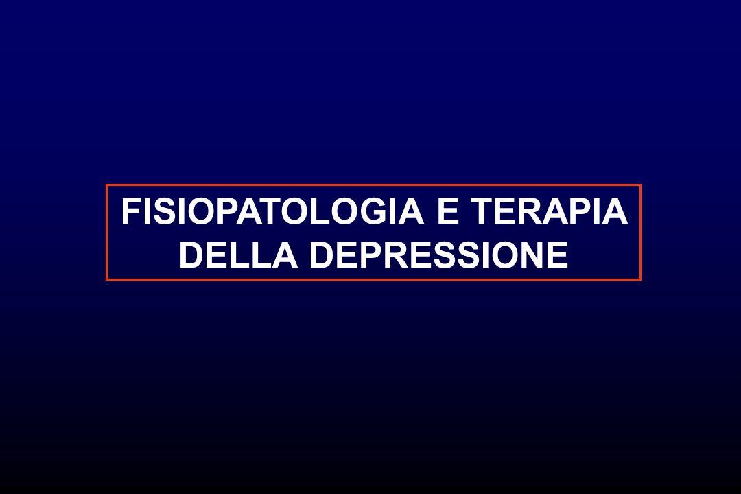 FISIOPATOLOGIA E TERAPIA DELLA DEPRESSIONE