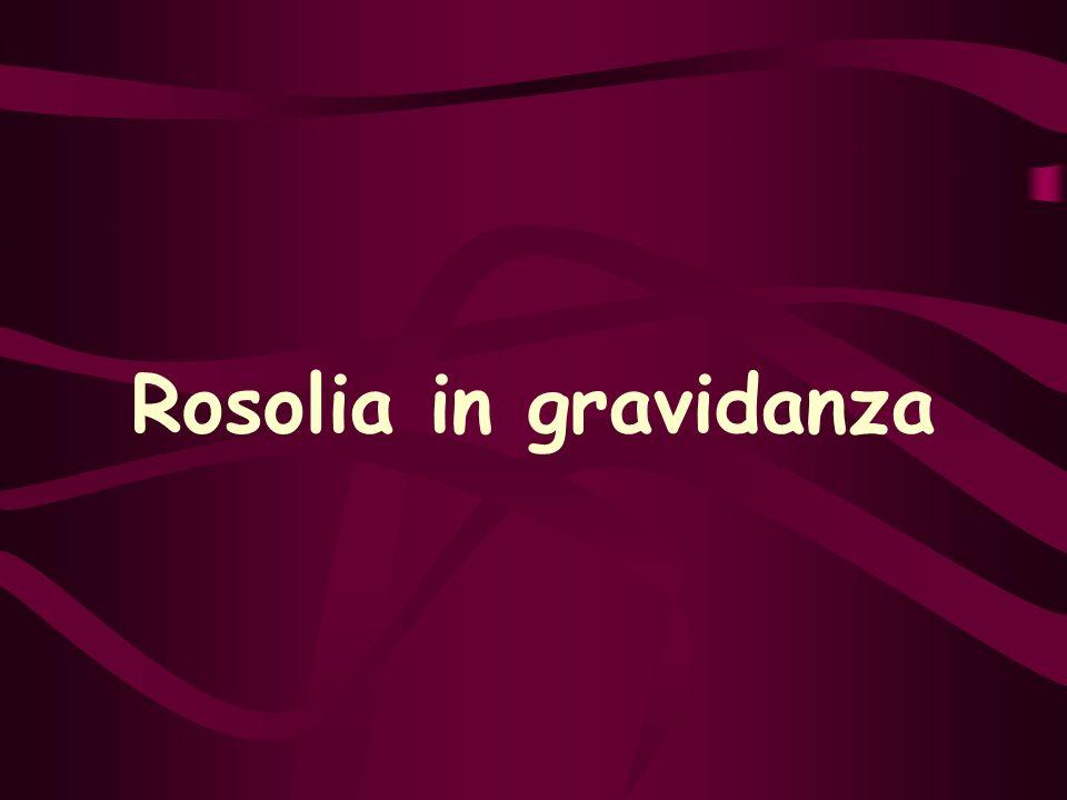Rosolia in gravidanza