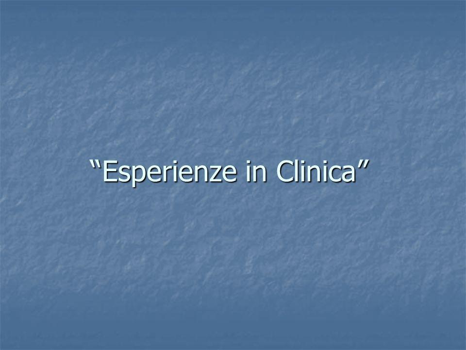 Esperienze in Clinica