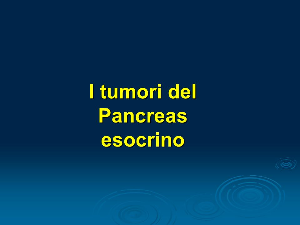 I tumori del Pancreas esocrino