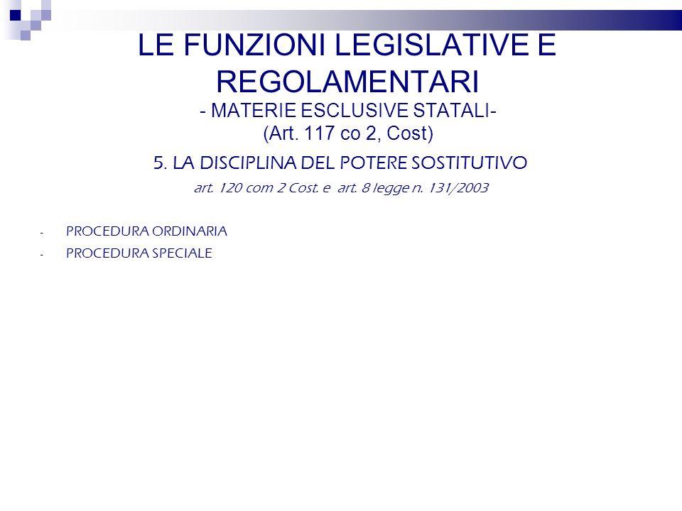 5. LA DISCIPLINA DEL POTERE SOSTITUTIVO art. 120 com 2 Cost.