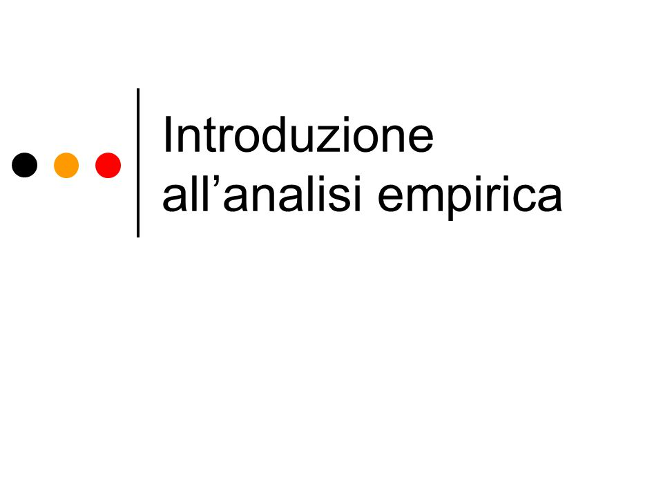 Introduzione allanalisi empirica