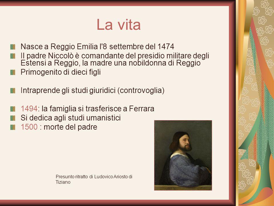 La vita Nasce a Reggio Emilia l'8 settembre del 1474 Il padre Niccolò è comandante del presidio militare degli Estensi a Reggio, la madre una nobildon