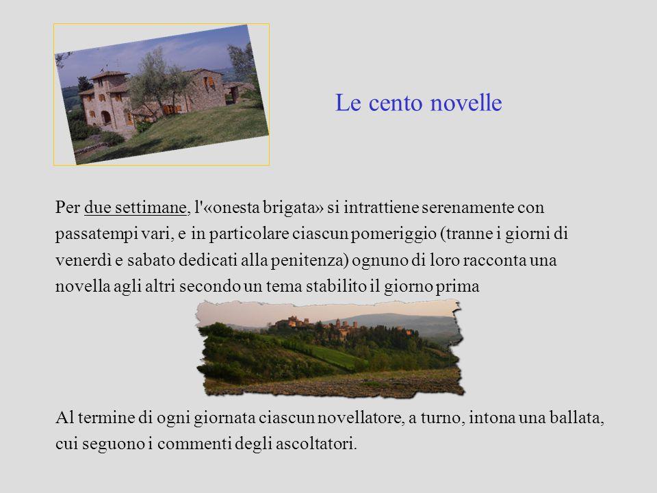 Fortuna La concezione della vita morale nel Decameron si basa sul contrasto tra Fortuna e Natura, le due ministre del mondo (VI, 2, 6).