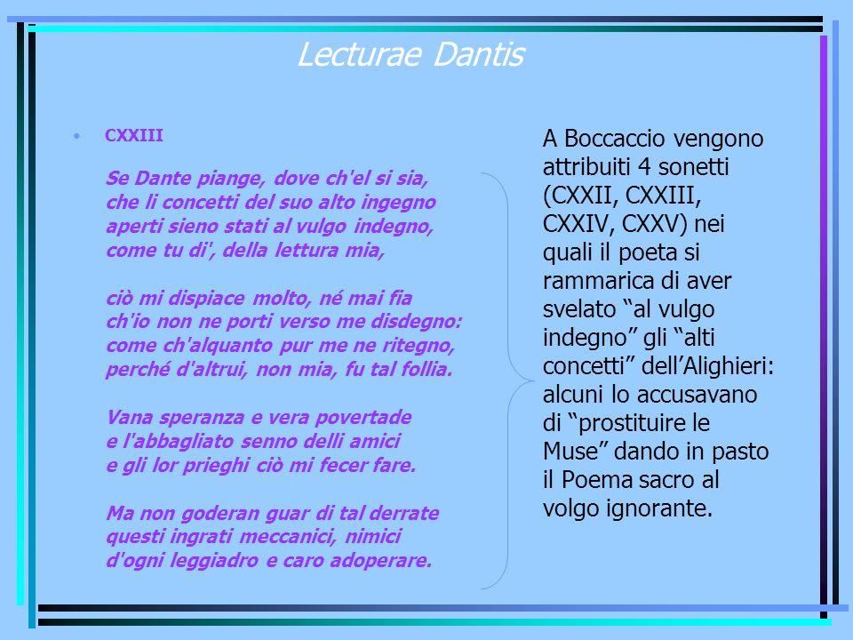 Lecturae Dantis CXXIII Se Dante piange, dove ch'el si sia, che li concetti del suo alto ingegno aperti sieno stati al vulgo indegno, come tu di', dell