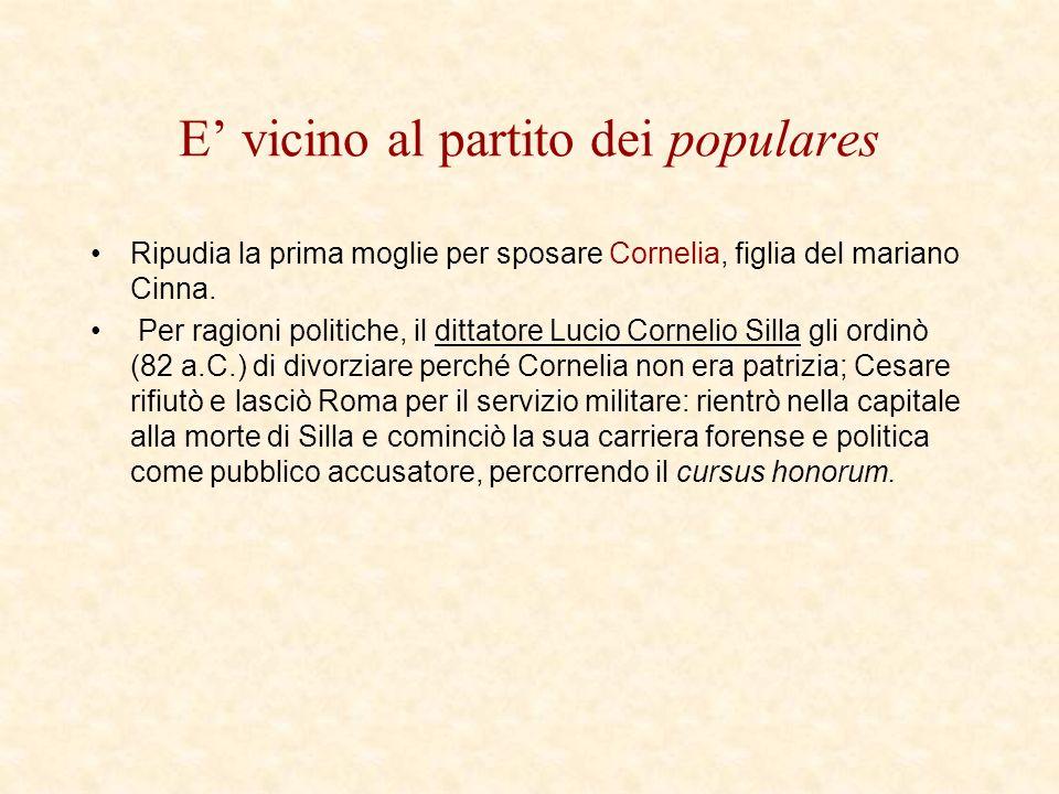 E vicino al partito dei populares Ripudia la prima moglie per sposare Cornelia, figlia del mariano Cinna. Per ragioni politiche, il dittatore Lucio Co