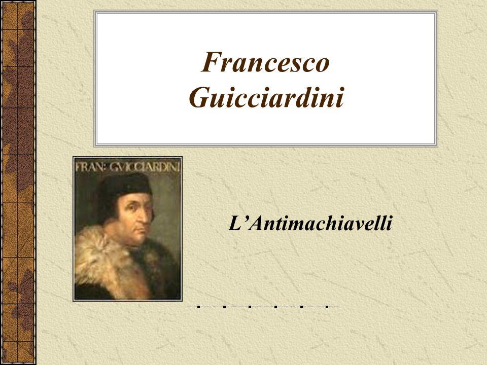 Francesco Guicciardini LAntimachiavelli