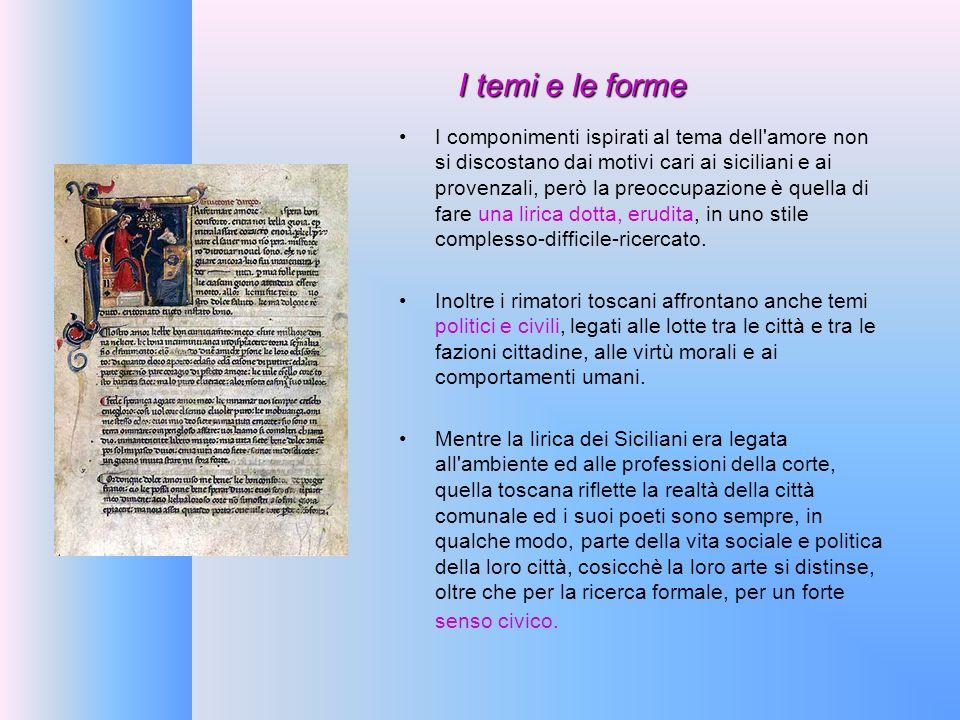 I temi e le forme I componimenti ispirati al tema dell'amore non si discostano dai motivi cari ai siciliani e ai provenzali, però la preoccupazione è