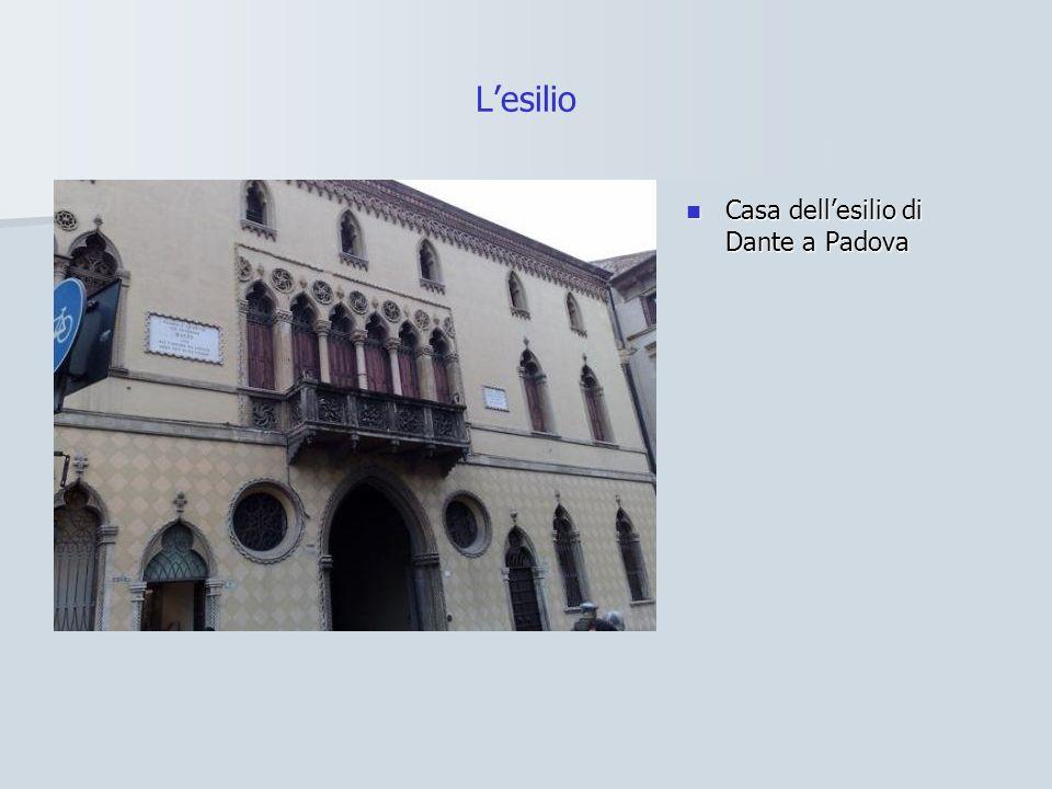 Lesilio Casa dellesilio di Dante a Padova Casa dellesilio di Dante a Padova