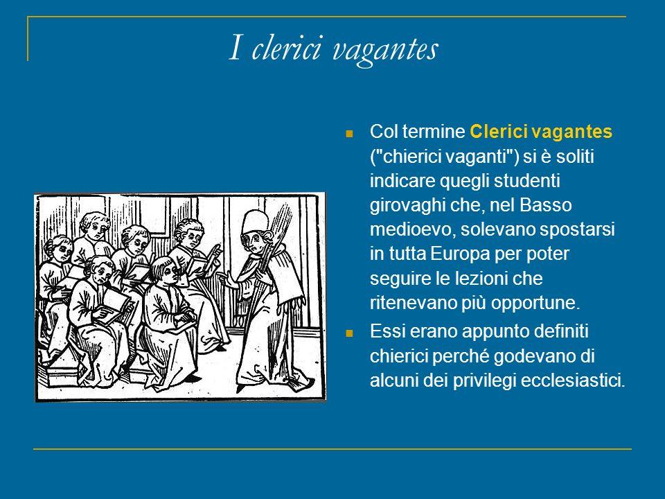 I clerici vagantes Col termine Clerici vagantes (