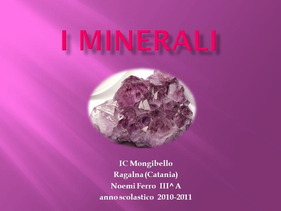 IC Mongibello Ragalna (Catania) Noemi Ferro III^ A anno scolastico 2010-2011