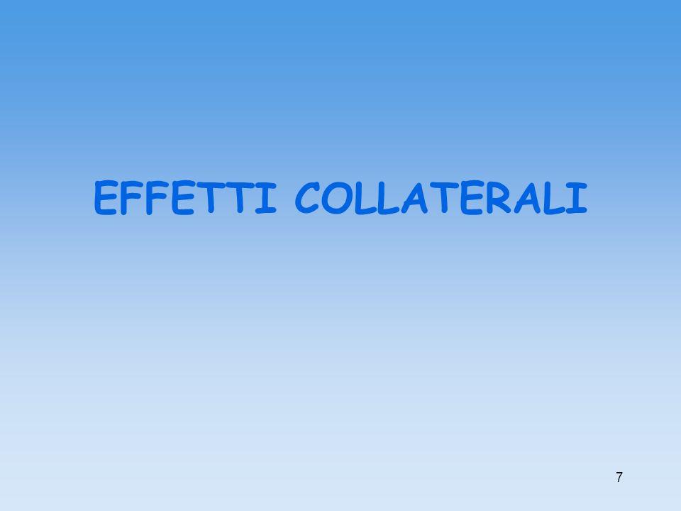 7 EFFETTI COLLATERALI